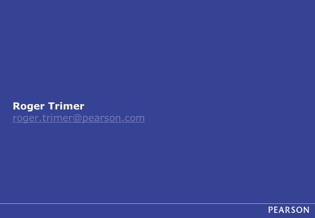 Roger Trimer roger.trimer@pearson.com roger.trimer@pearson.com