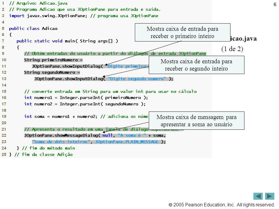 2005 by Pearson Education do Brasil 87 Métodos de interface MouseListener e MouseMotionListener.