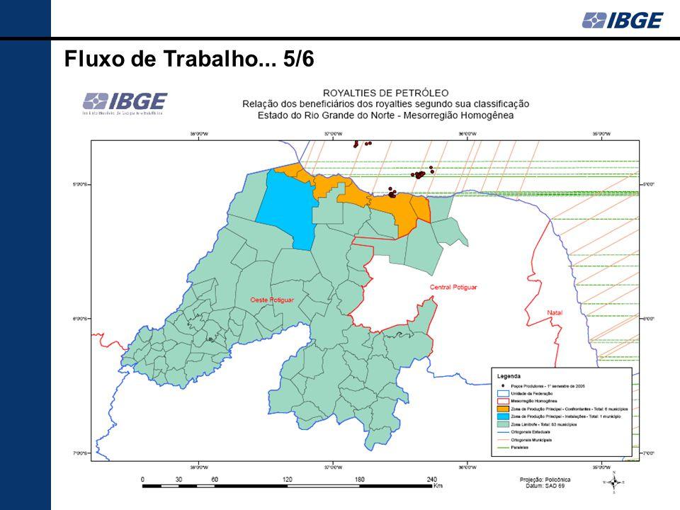 Fluxo de Trabalho... 5/6  Para a determinação dos municípios pertencentes a Zona Limítrofe a Zona de Produção Secundária o IBGE utiliza o critério de