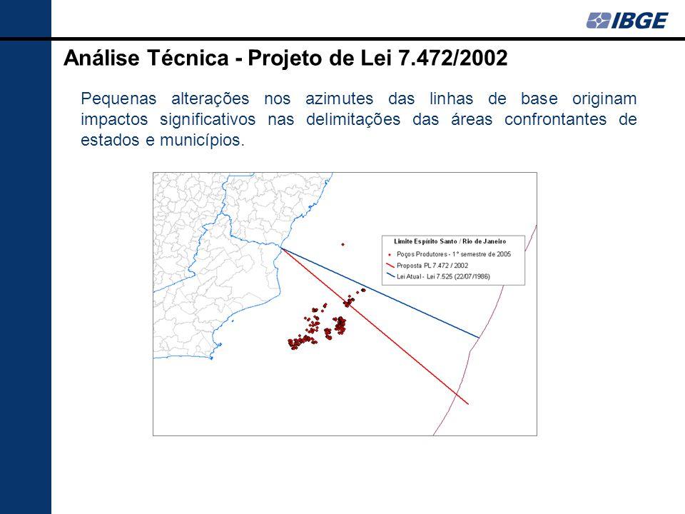 Análise Técnica - Projeto de Lei 7.472/2002 Pequenas alterações nos azimutes das linhas de base originam impactos significativos nas delimitações das