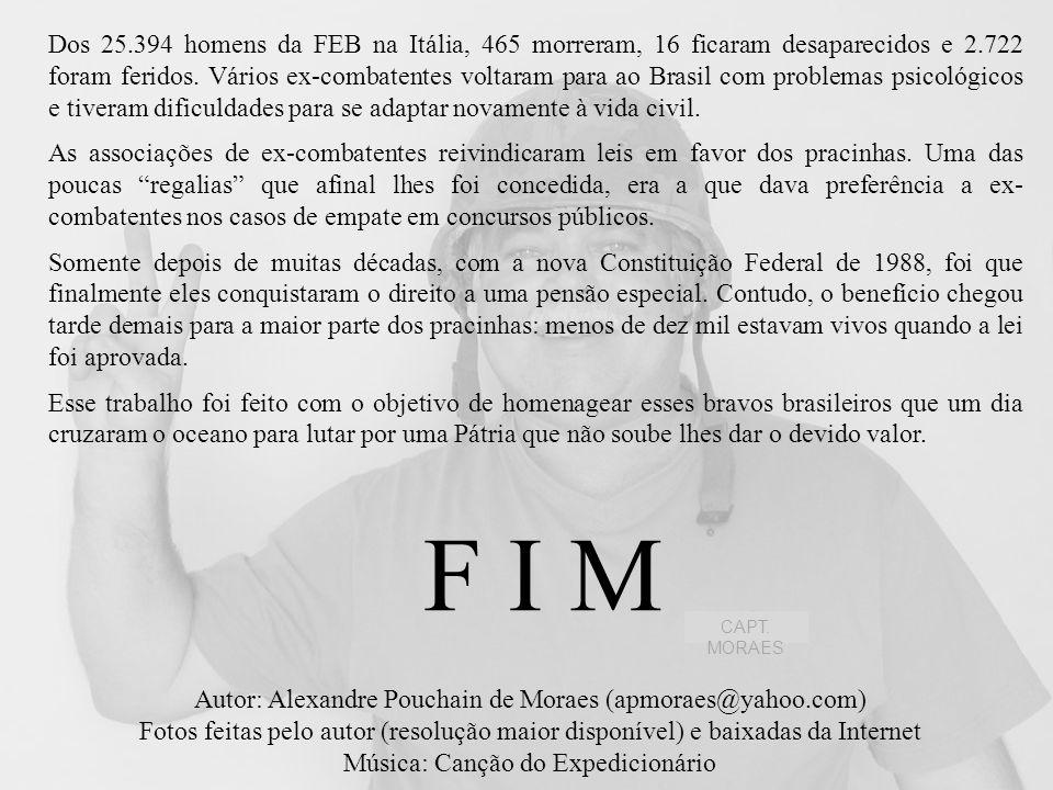Outro fator que contribuiu para a desvalorização da participação brasileira na guerra foi o fato de que muitos militares que fizeram parte da FEB mais