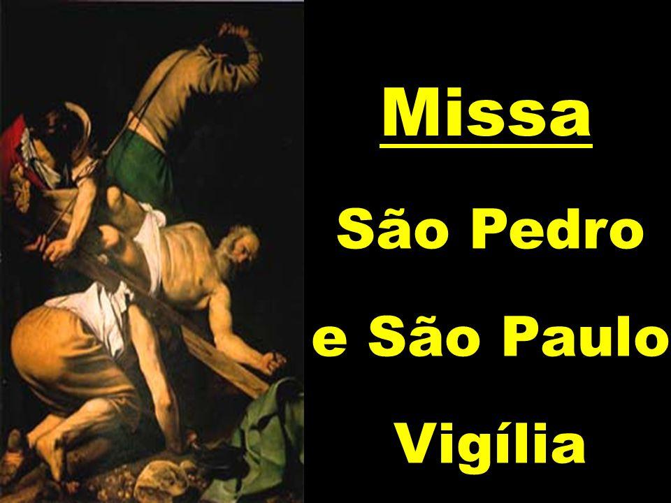 Missa São Pedro e São Paulo Vigília
