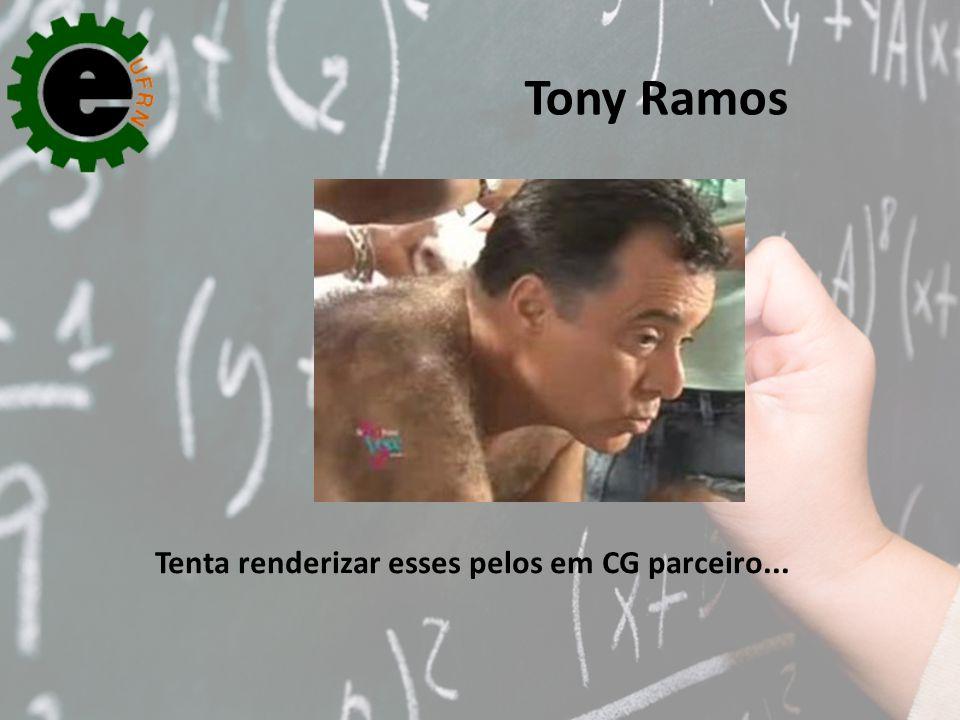 Tony Ramos Tenta renderizar esses pelos em CG parceiro...