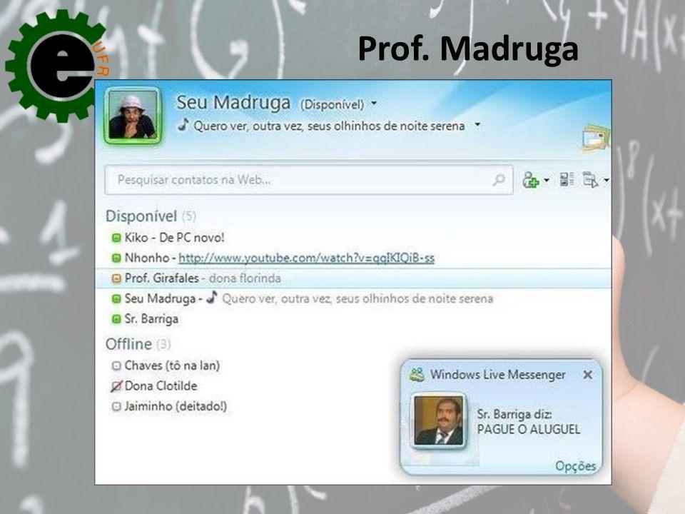 Prof. Madruga