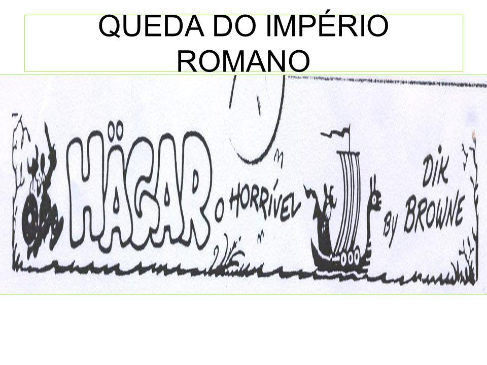 QUEDA DO IMPÉRIO ROMANO
