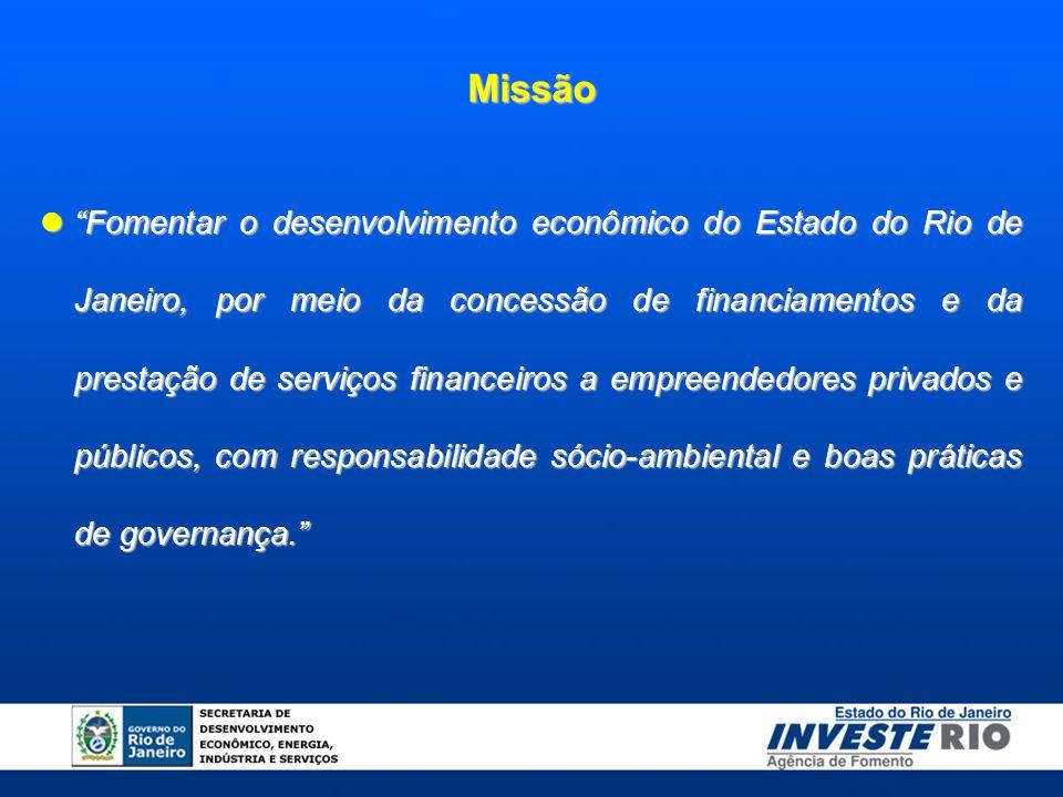  Fomentar o desenvolvimento econômico do Estado do Rio de Janeiro, por meio da concessão de financiamentos e da prestação de serviços financeiros a empreendedores privados e públicos, com responsabilidade sócio-ambiental e boas práticas de governança. Missão