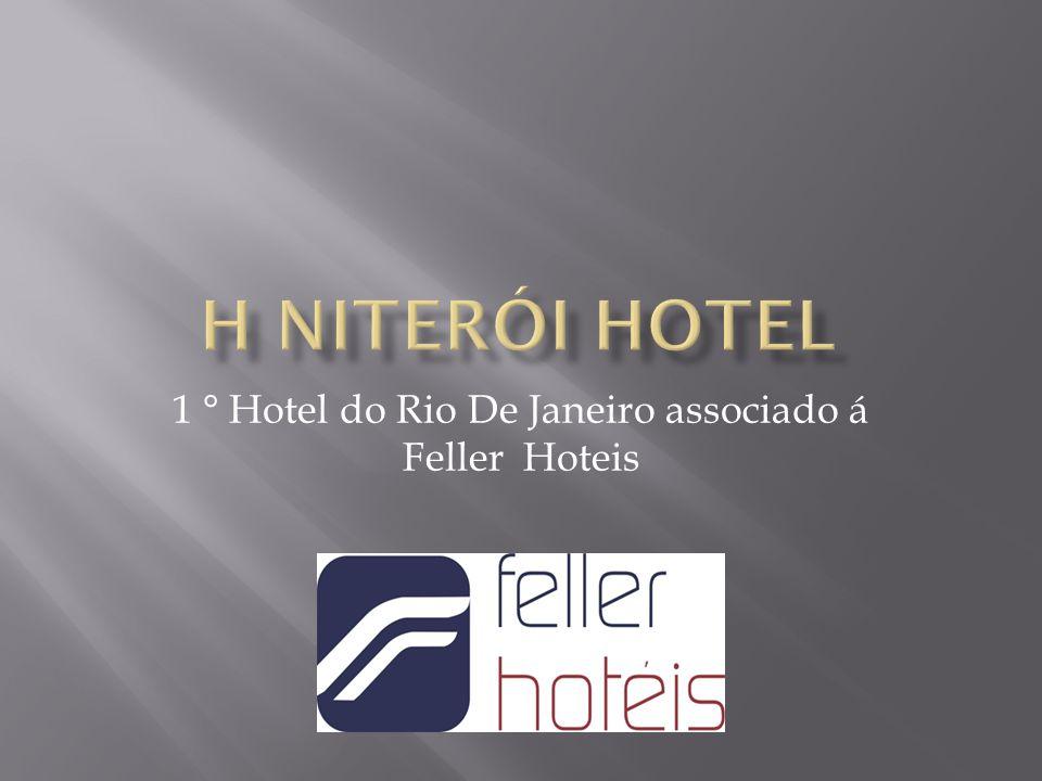 1 ° Hotel do Rio De Janeiro associado á Feller Hoteis