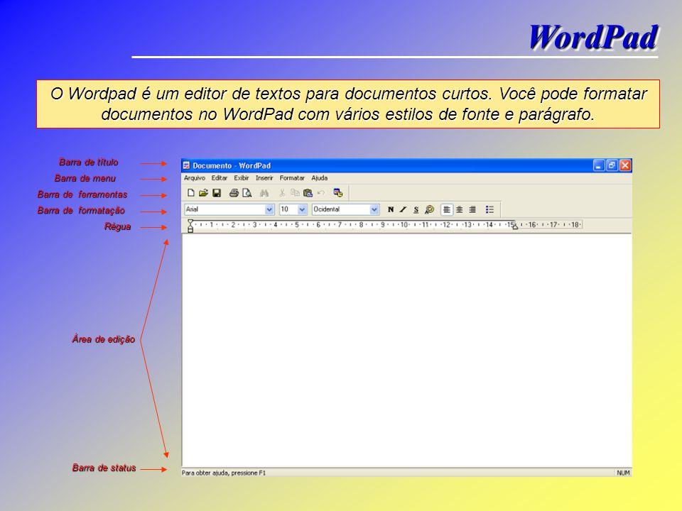 WordPad Nesta lição iremos começar a trabalhar com alguns pequenos programas, ou aplicativos, onde aprenderemos qual a sua principal utilização. Darem