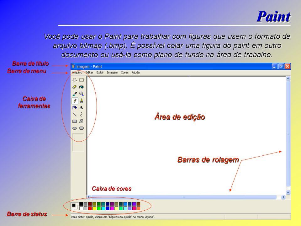 Você pode usar o Paint para trabalhar com figuras que usem o formato de arquivo bitmap (.bmp).