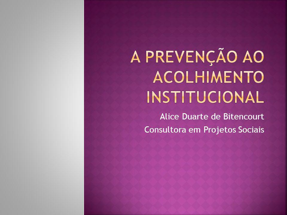 Alice Duarte de Bitencourt Consultora em Projetos Sociais