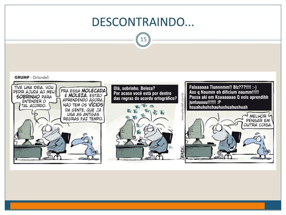 DESCONTRAINDO... Prof. Jorge Henrique - 2009 15
