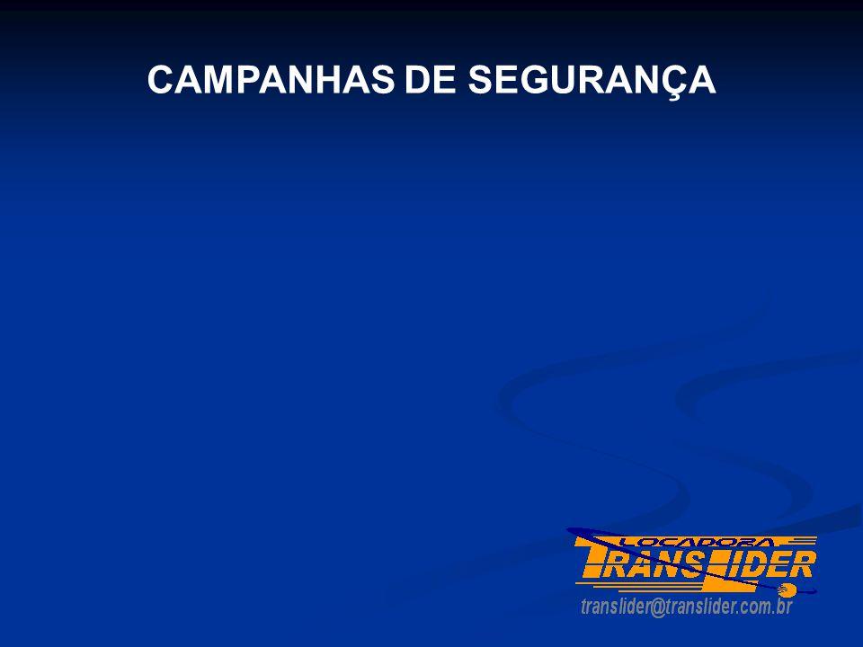 CAMPANHAS DE SEGURANÇA