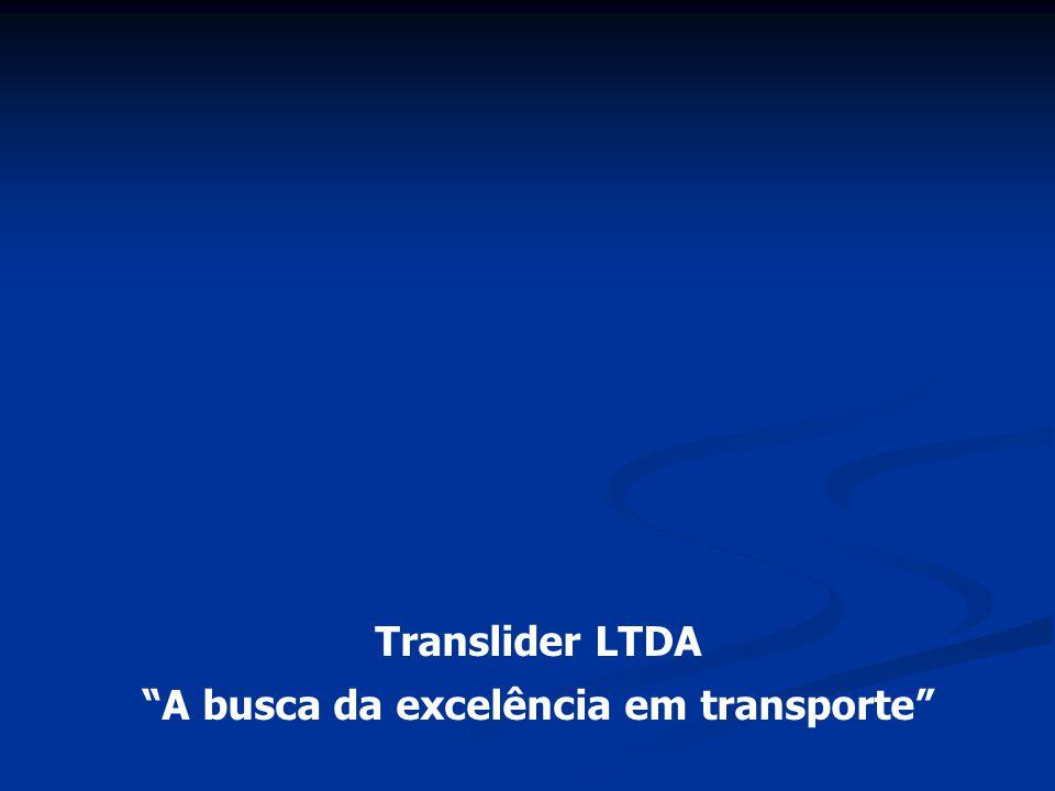 """Translider LTDA """"A busca da excelência em transporte"""""""