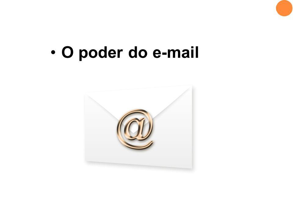 •O poder do e-mail