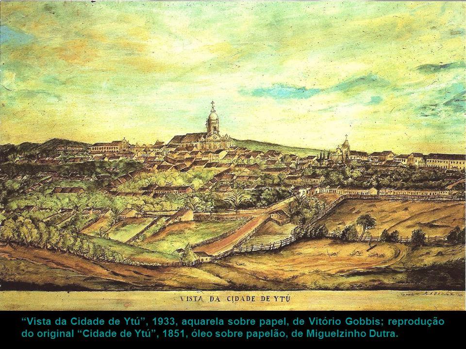 """""""Vista da Cidade de Ytú"""", 1933, aquarela sobre papel, de Vitório Gobbis; reprodução do original """"Cidade de Ytú"""", 1851, óleo sobre papelão, de Miguelzi"""