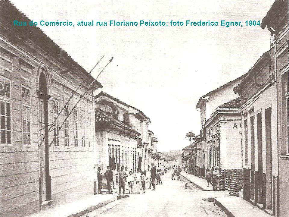 Rua do Comércio, atual rua Floriano Peixoto; foto Frederico Egner, 1904