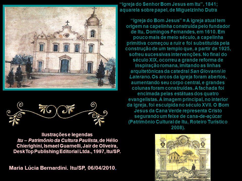 """""""Igreja do Senhor Bom Jesus em Itu"""", 1841; aquarela sobre papel, de Miguelzinho Dutra """"Igreja do Bom Jesus"""" = A igreja atual tem origem na capelinha c"""