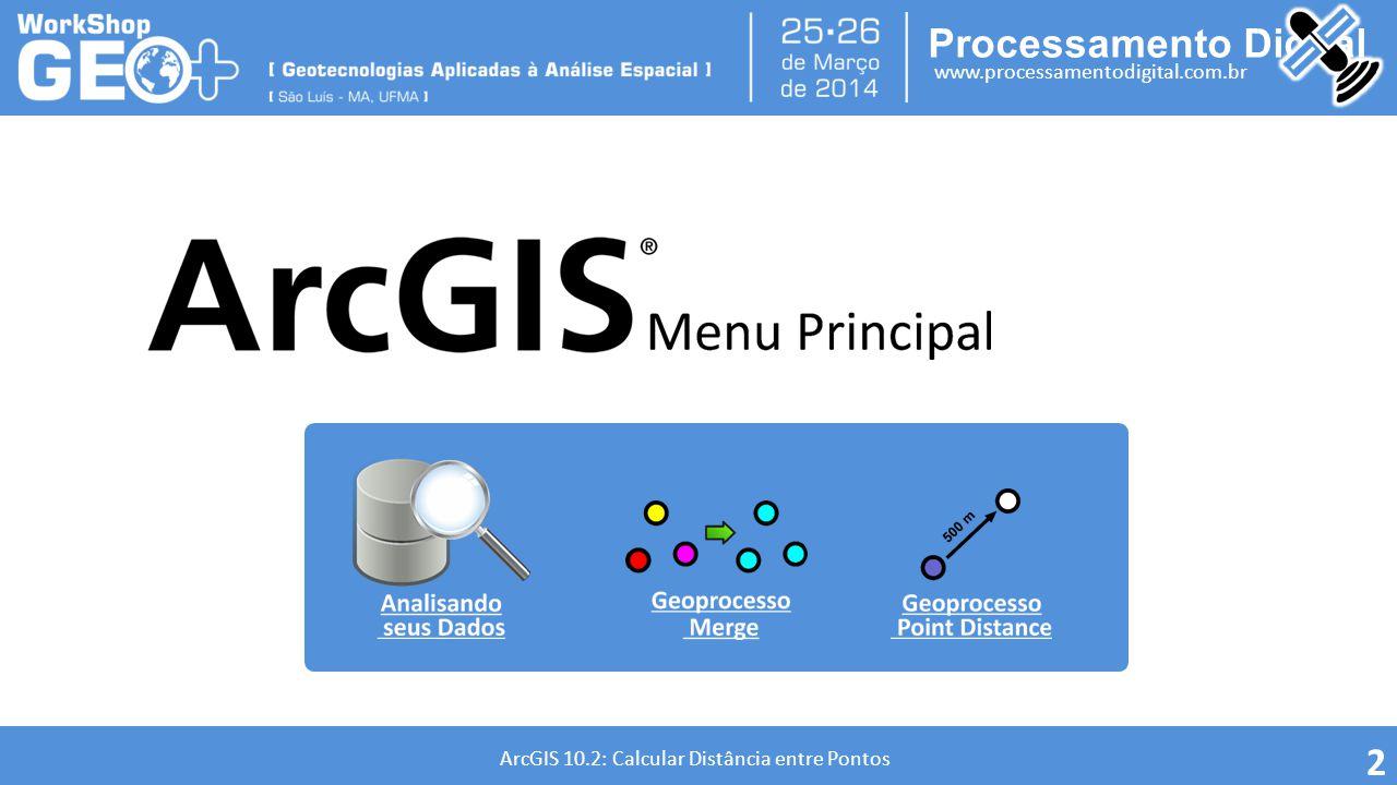 Processamento Digital www.processamentodigital.com.br ArcGIS 10.2: Calcular Distância entre Pontos Para calcular a distância entre dois ou mais pontos, é necessário reprojetar seus dados para UTM para obter o resultado da operação em metros.