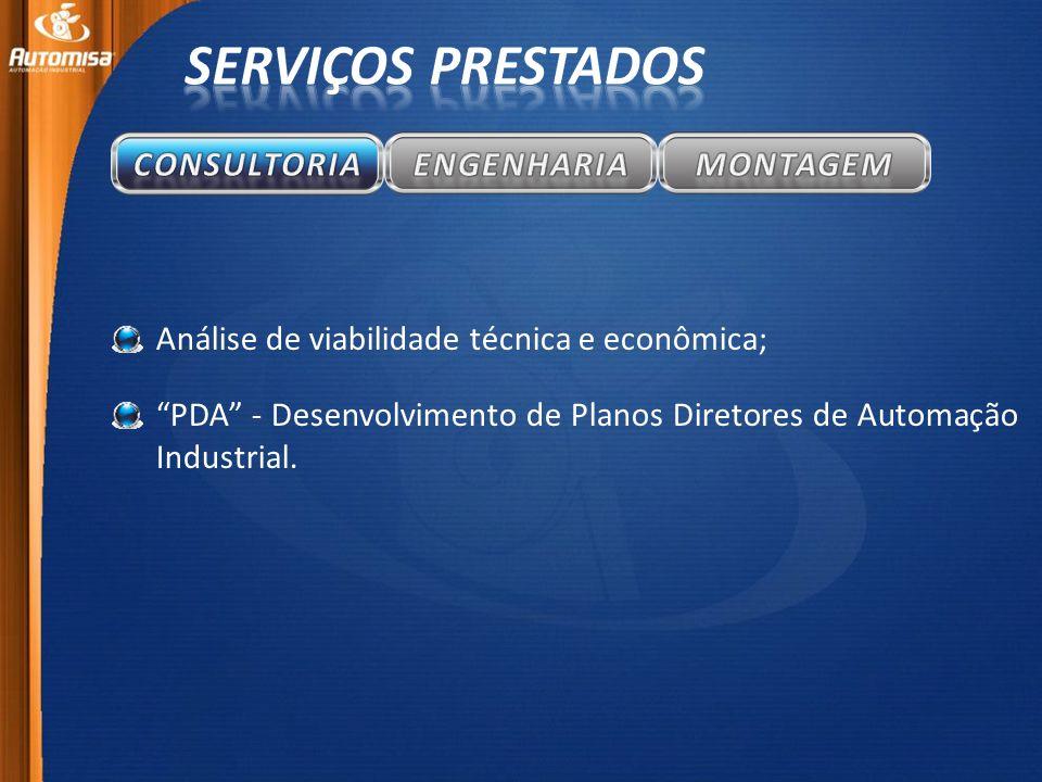 Análise de viabilidade técnica e econômica; PDA - Desenvolvimento de Planos Diretores de Automação Industrial.