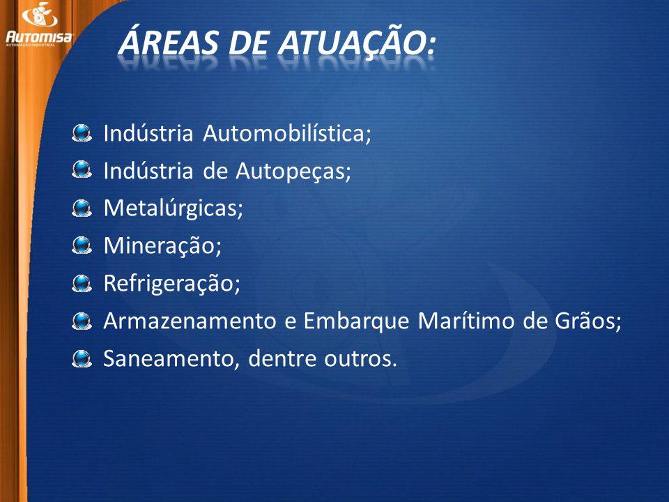 Indústria Automobilística; Indústria de Autopeças; Metalúrgicas; Mineração; Refrigeração; Armazenamento e Embarque Marítimo de Grãos; Saneamento, dentre outros.