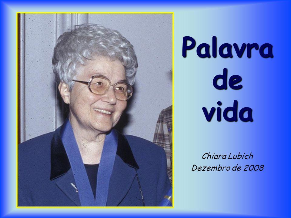 Palavra de vida Chiara Lubich Dezembro de 2008