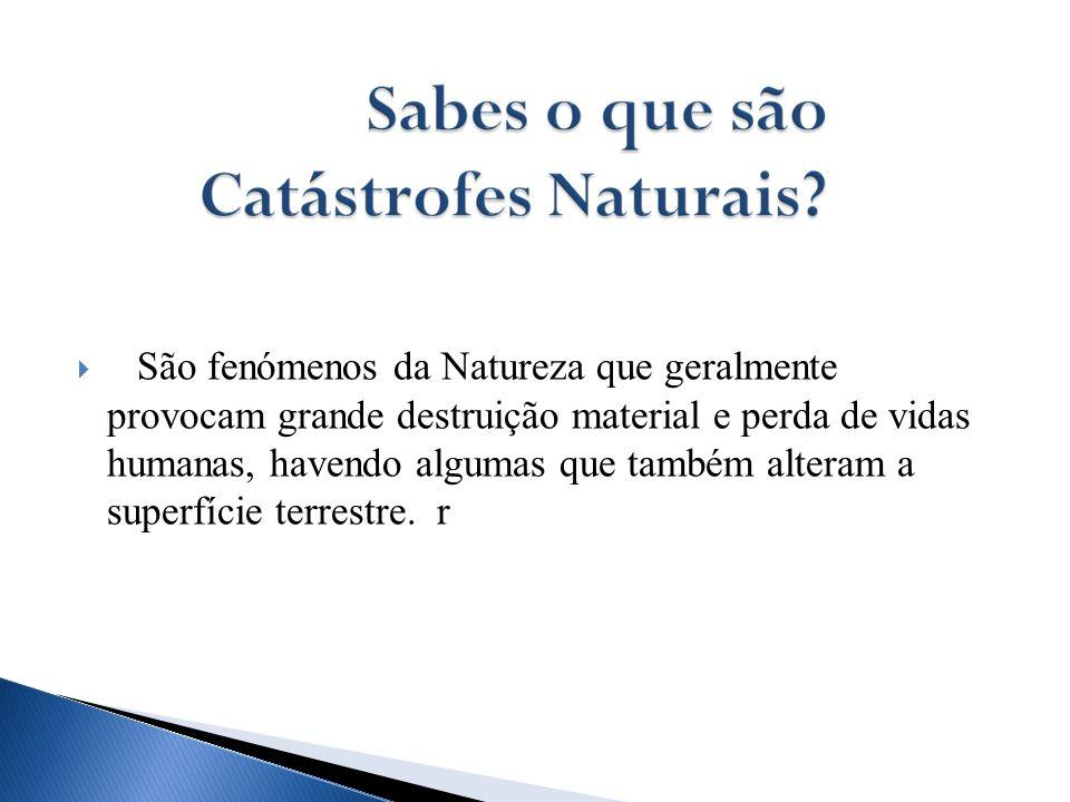  Furacões são ciclones tropicais que ocorrem mais no Oceano Atlântico e alastra-se no Oceano Pacífico Central.
