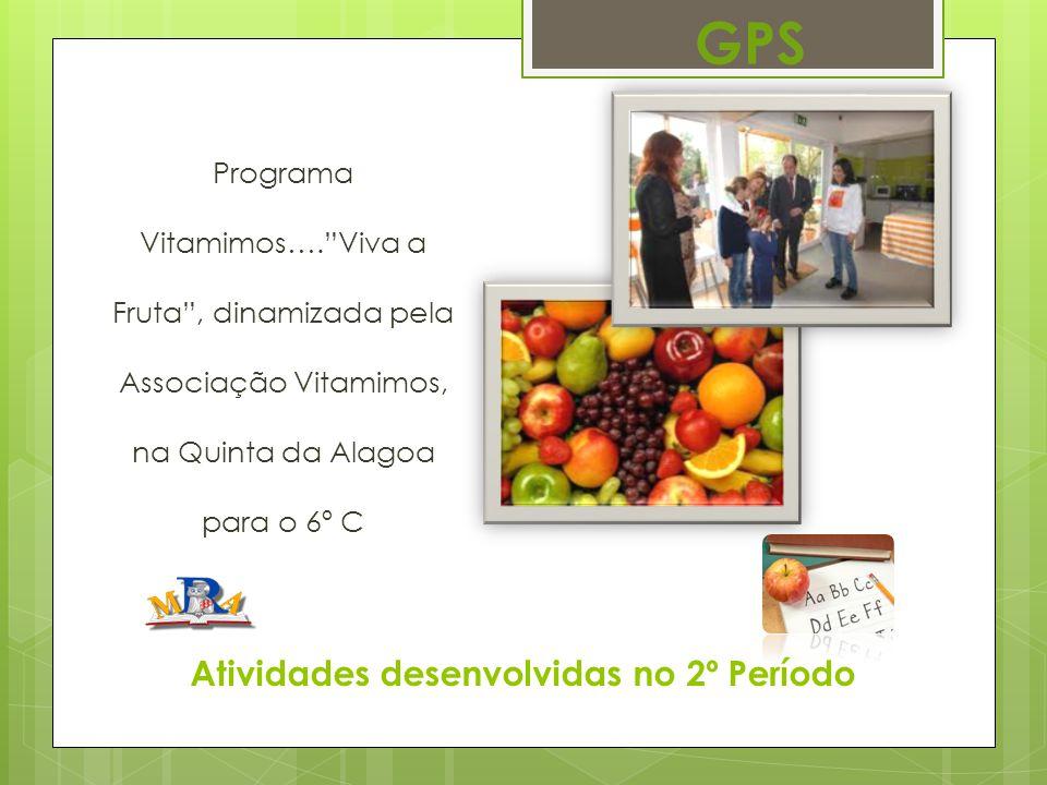 """Atividades desenvolvidas no 2º Período Programa Vitamimos….""""Viva a Fruta"""", dinamizada pela Associação Vitamimos, na Quinta da Alagoa para o 6º C GPS"""