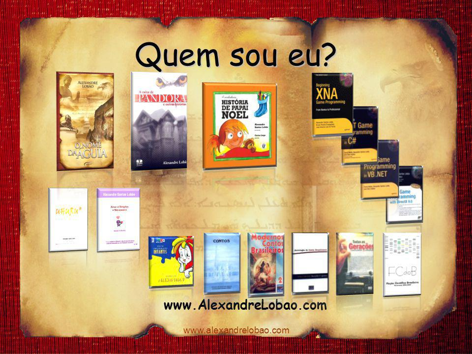 www.alexandrelobao.com Quem sou eu? www.AlexandreLobao.com 2