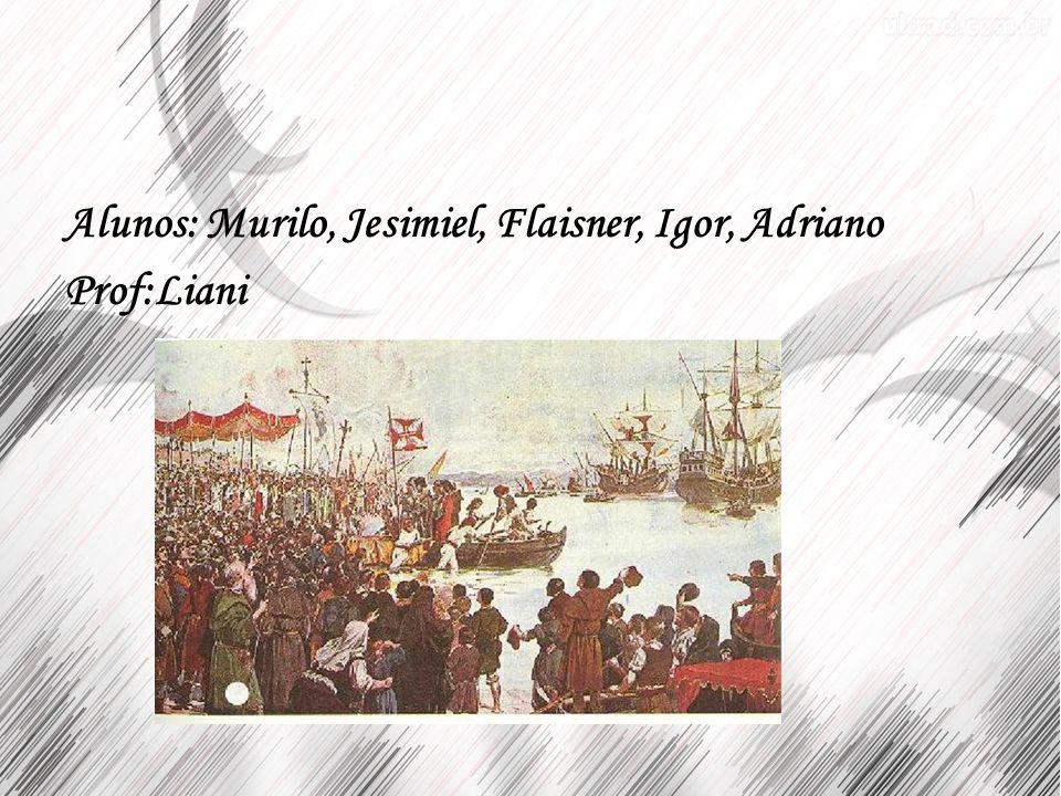 Alunos: Murilo, Jesimiel, Flaisner, Igor, Adriano Prof:Liani