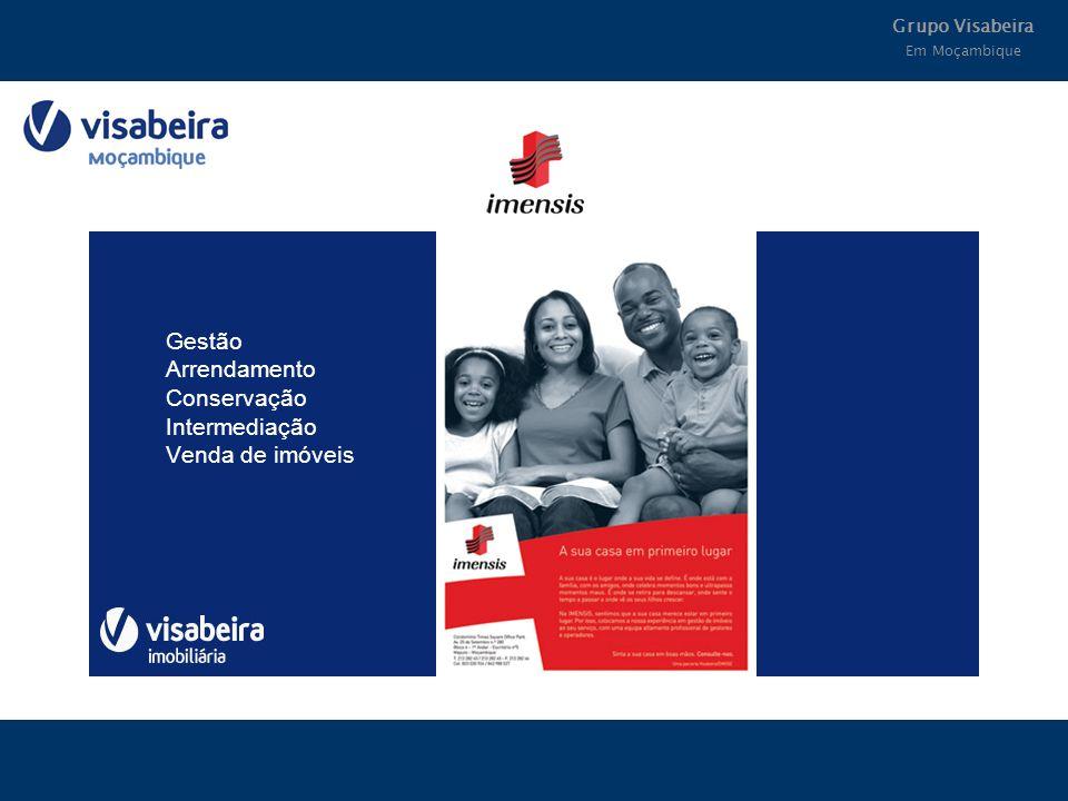 Grupo Visabeira Em Moçambique Gestão Arrendamento Conservação Intermediação Venda de imóveis