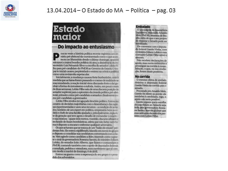 13.04.2014 – O Estado do MA – Política – pag. 03