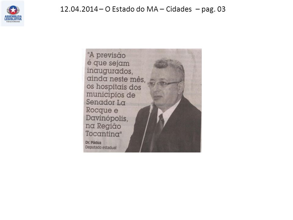 12.04.2014 – O Estado do MA – Cidades – pag. 03