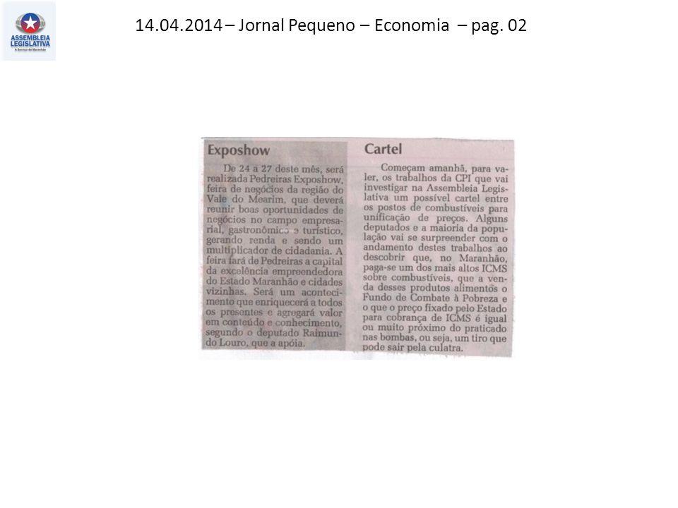 14.04.2014 – Jornal Pequeno – Economia – pag. 02
