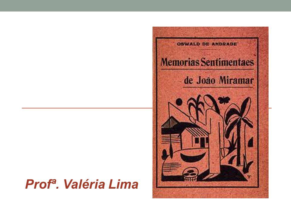 • Análise da obra É o primeiro grande romance da prosa modernista brasileira.