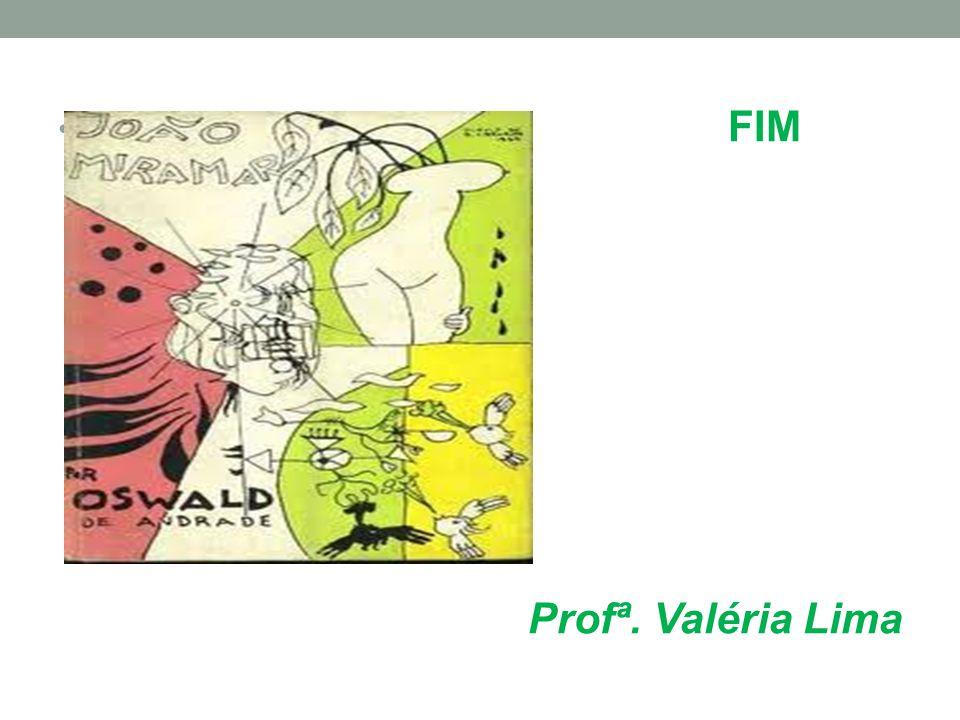 • FIM Profª. Valéria Lima