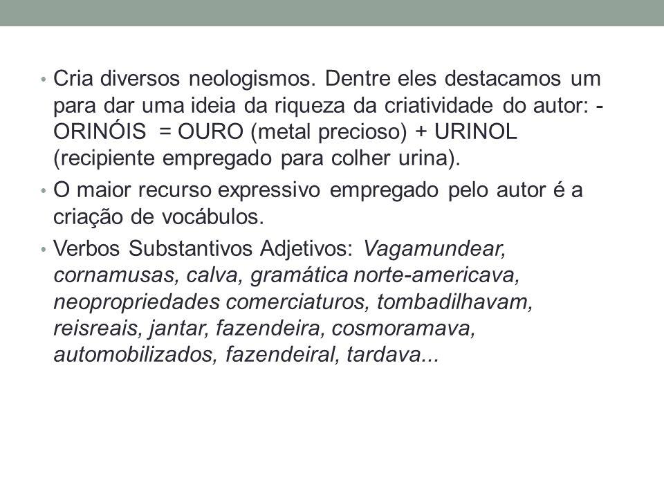 • Ideologia • A obra apresenta uma crítica ao casamento como instituição burguesa (união por interesse).