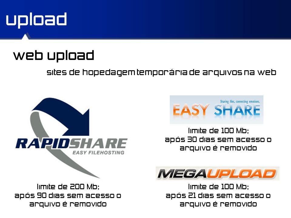 upload web upload limite de 100 Mb; após 21 dias sem acesso o arquivo é removido sites de hopedagem temporária de arquivos na web limite de 200 Mb; ap