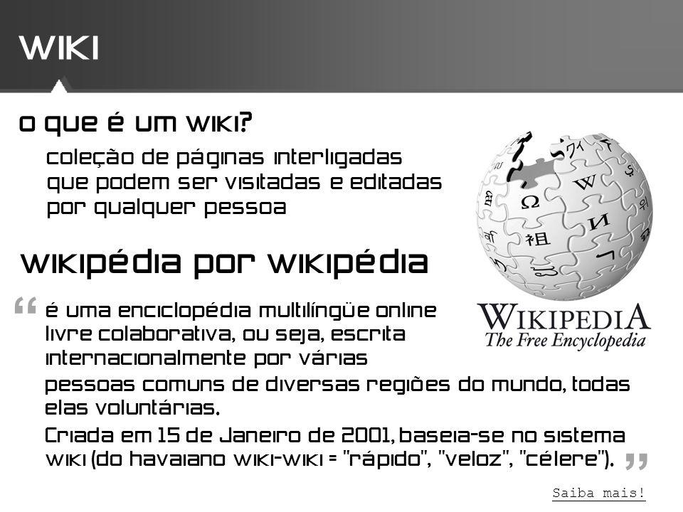 wiki wikipédia por wikipédia coleção de páginas interligadas que podem ser visitadas e editadas por qualquer pessoa é uma enciclopédia multilíngüe onl