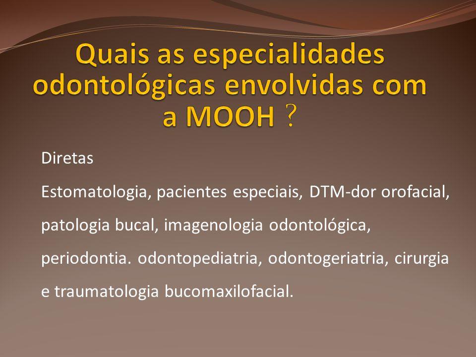 Diretas Estomatologia, pacientes especiais, DTM-dor orofacial, patologia bucal, imagenologia odontológica, periodontia. odontopediatria, odontogeriatr