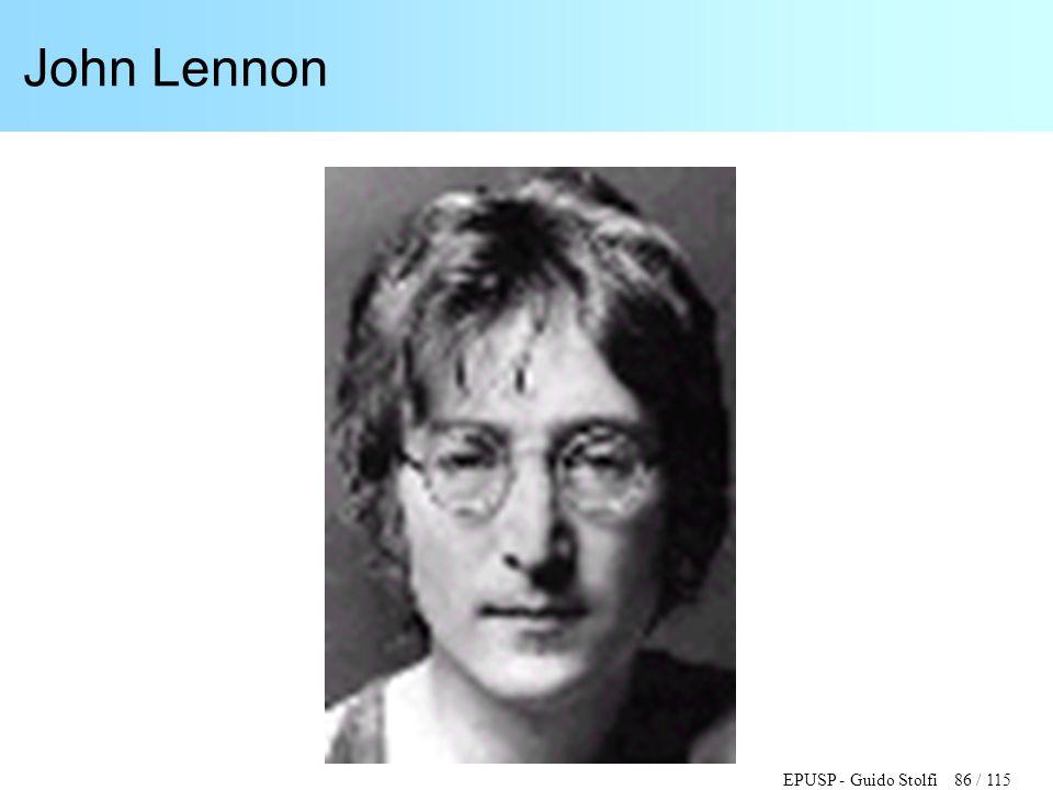 EPUSP - Guido Stolfi 86 / 115 John Lennon