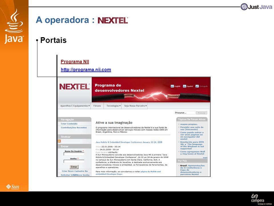 A operadora : • Portais Programa NII http://programa.nii.com