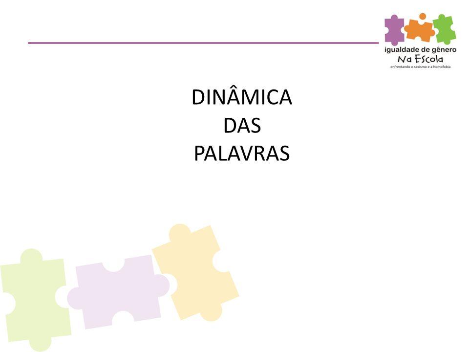 DINÂMICA DAS PALAVRAS