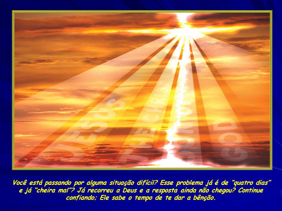 Mas Deus, que é maior que todos os problemas, nos diz: Tirai a pedra.