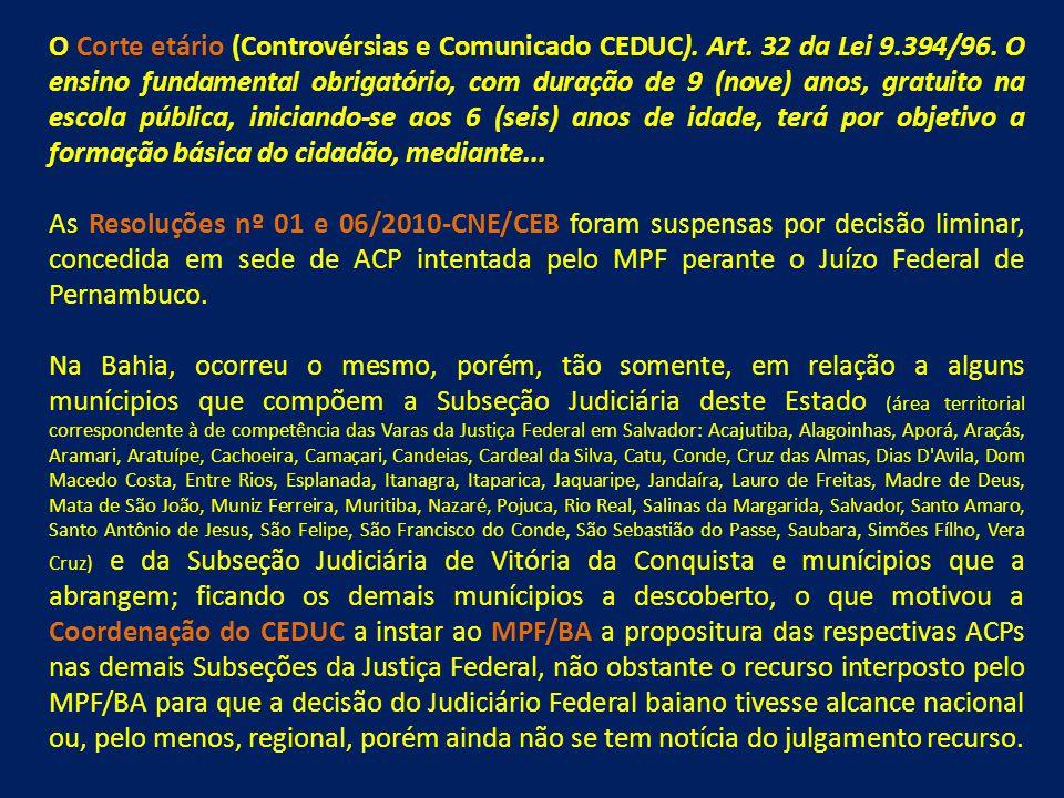 O Corte etário (Controvérsias e Comunicado CEDUC).