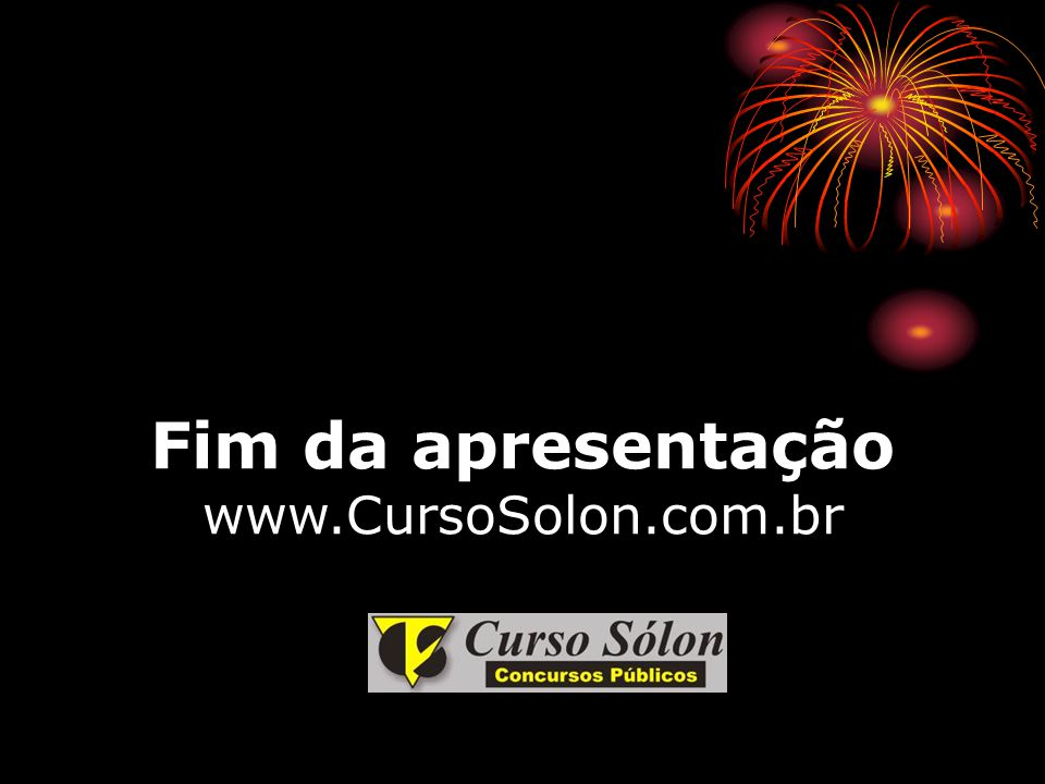 Fim da apresentação www.CursoSolon.com.br