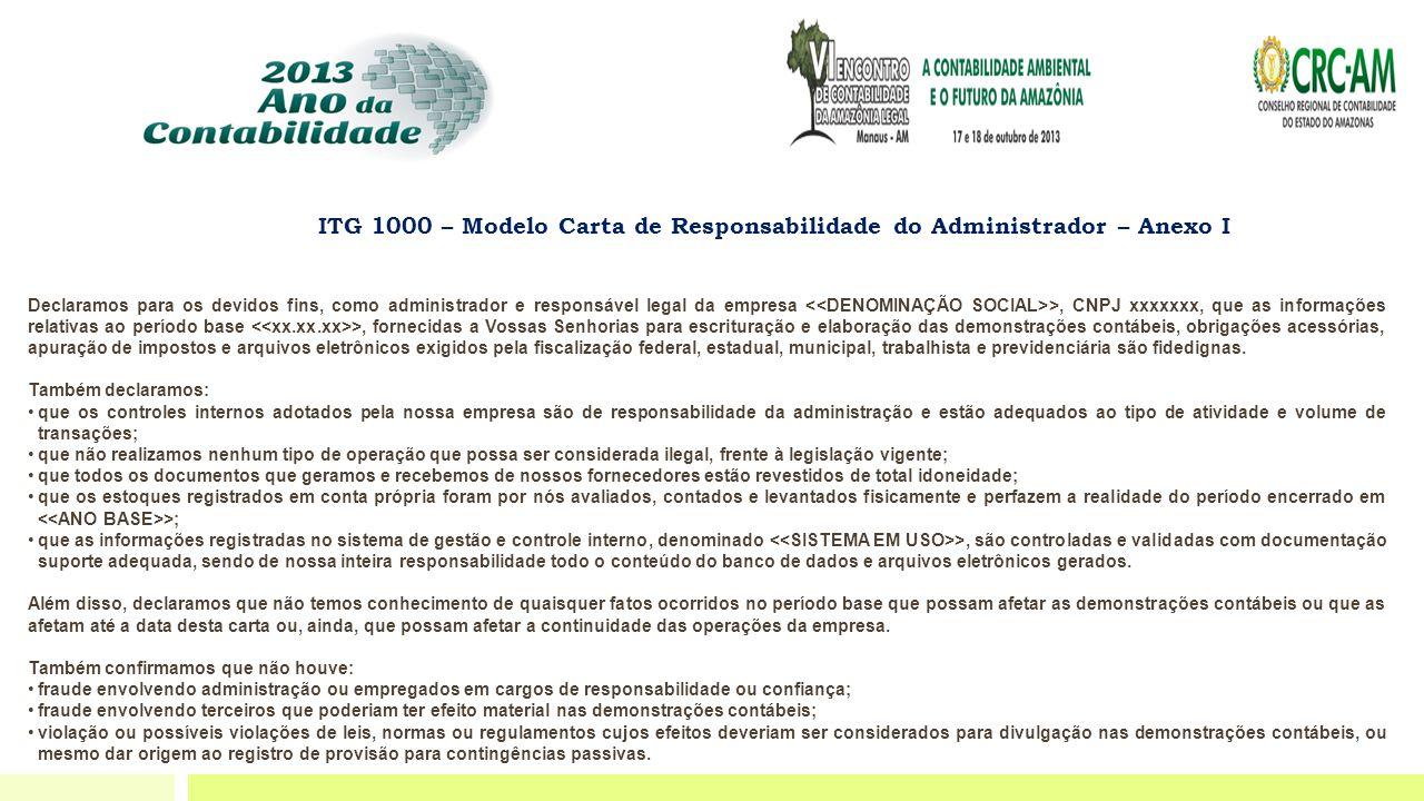 Declaramos para os devidos fins, como administrador e responsável legal da empresa >, CNPJ xxxxxxx, que as informações relativas ao período base >, fo