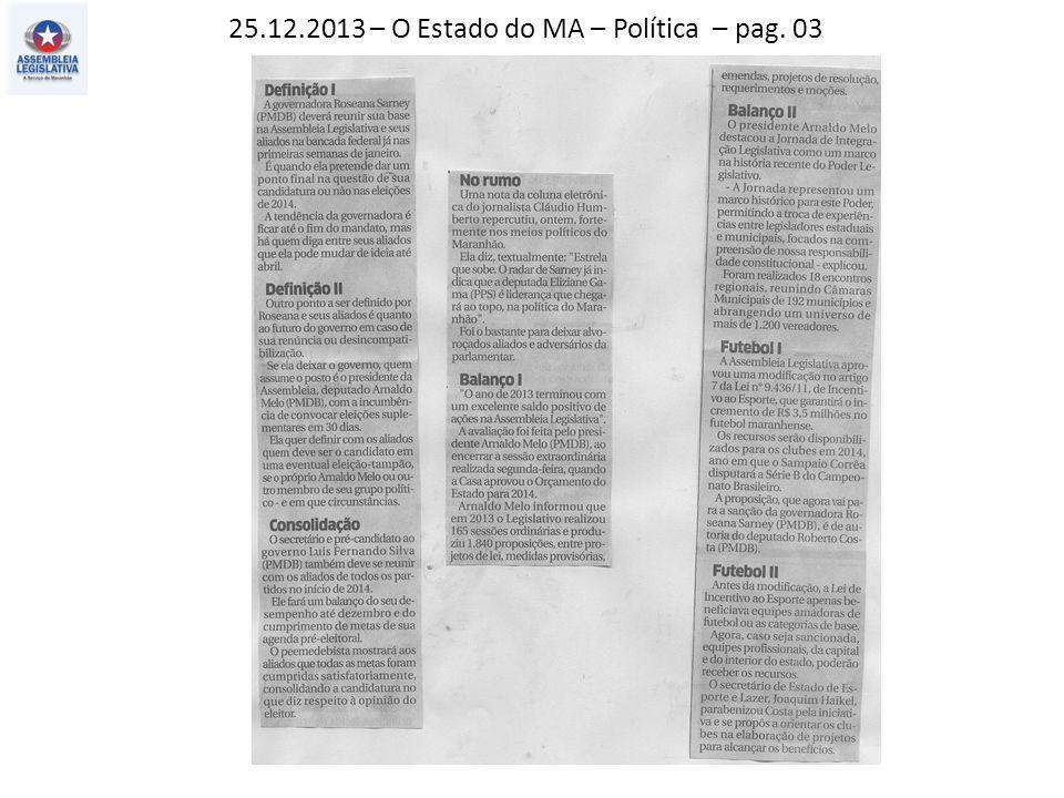24.12.2013 – Jornal Pequeno – Política – pag. 03