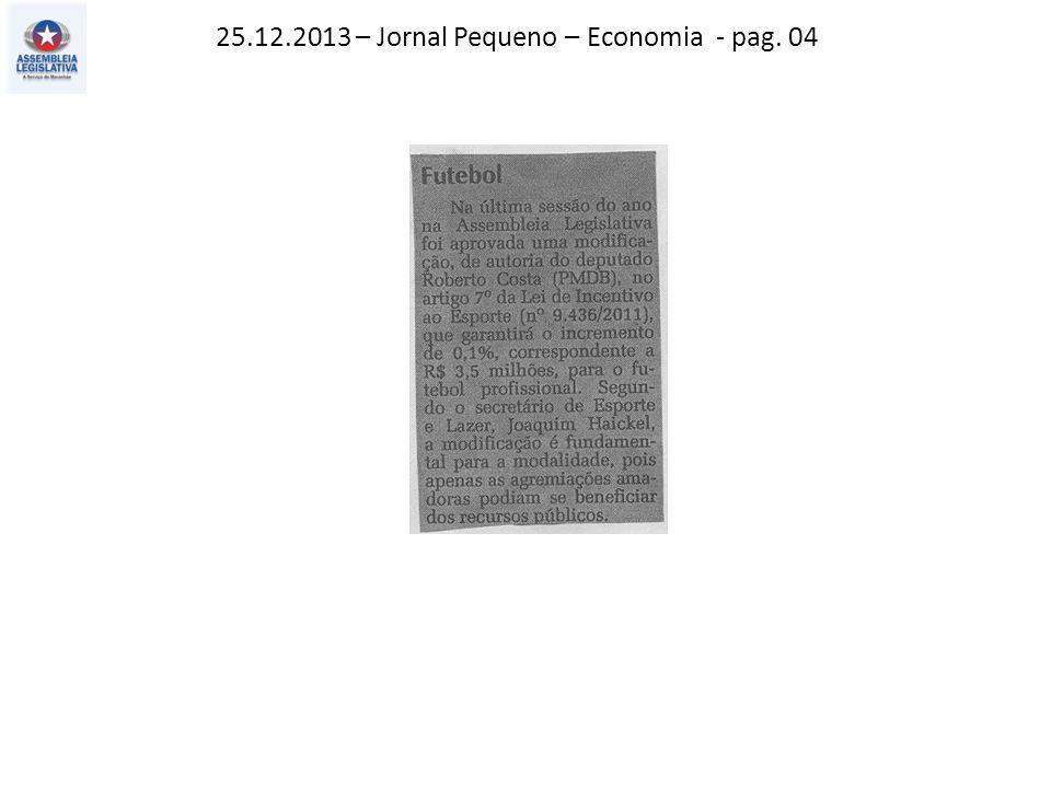 25.12.2013 – Jornal Pequeno – Economia - pag. 04