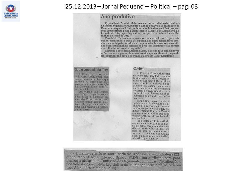 27.12.2013 – Jornal Pequeno – Política – pag. 03