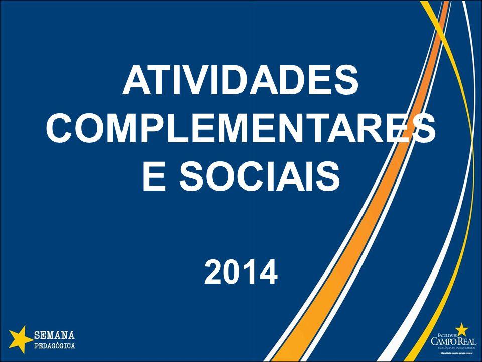 ATIVIDADES COMPLEMENTARES E SOCIAIS 2014